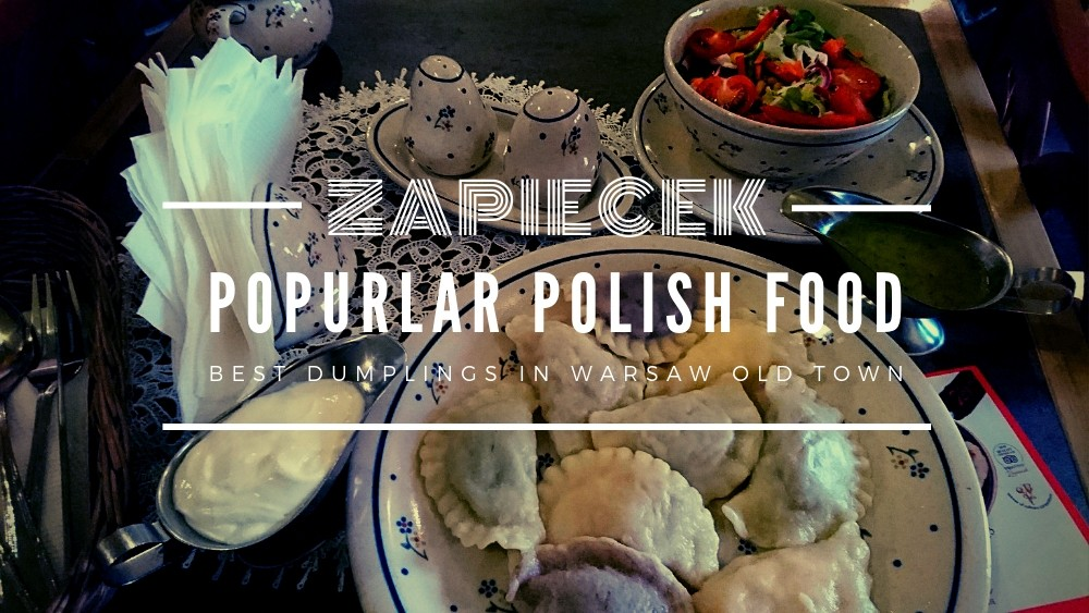 Zapiecek Restaurant @ Warsaw Old Town: Best Polish Dumplings in Town