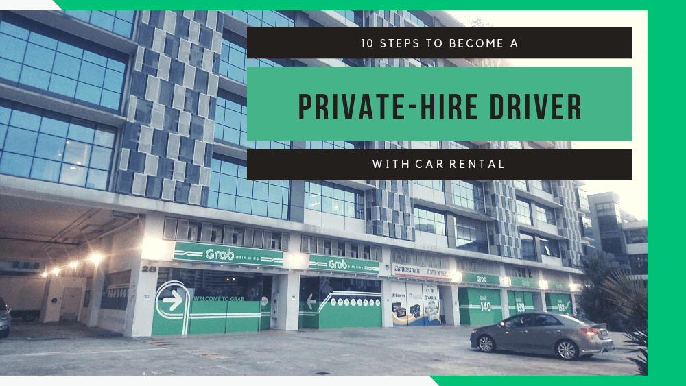 10 PDVL Step to Be Full/Part-Time Grab Driver with Car Rental