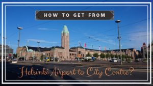 How To Get From Helsinki Airport To City Centre In 30 Minutes