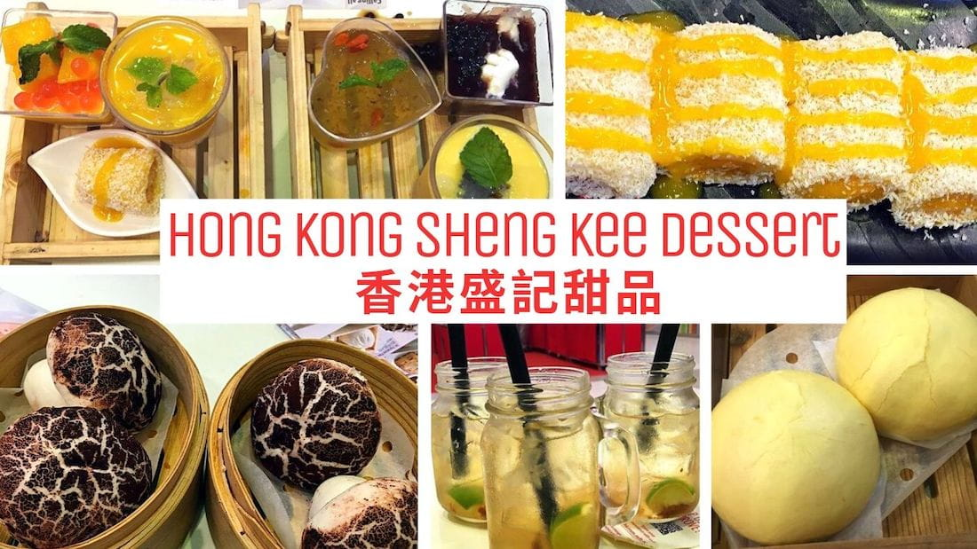 Hong Kong Sheng Kee Dessert Review: Sweetest Cafe in Town