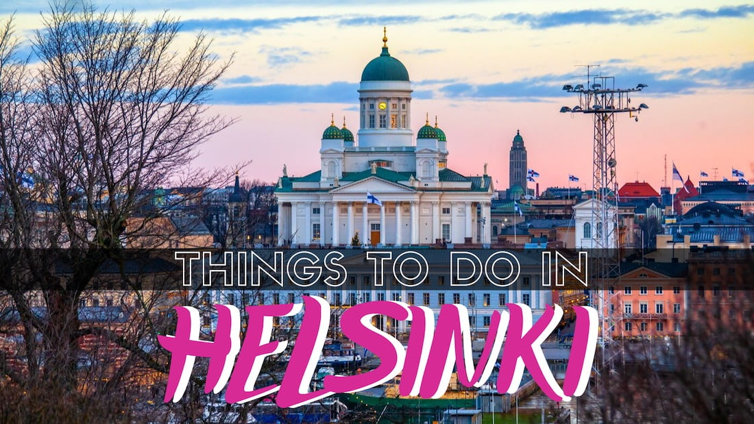 20 Things to Do in Helsinki » DIY Sightseeing + Top Attractions