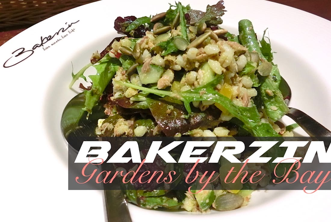 Bakerzin Gardens by the Bay Food Review