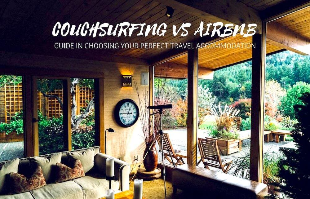 Couchsurfing vs Airbnb: 10 Checklist to Your Ideal Travel Accommodation