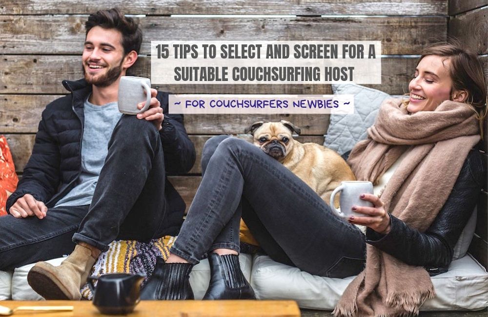 15 Couchsurfing Host Profile Screening Tips for Couchsurfers Newbies